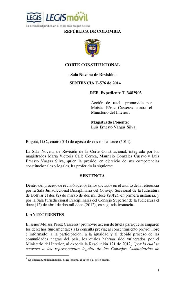 1  REPÚBLICA DE COLOMBIA  CORTE CONSTITUCIONAL  - Sala Novena de Revisión -  SENTENCIA T-576 de 2014  REF. Expediente T–34...