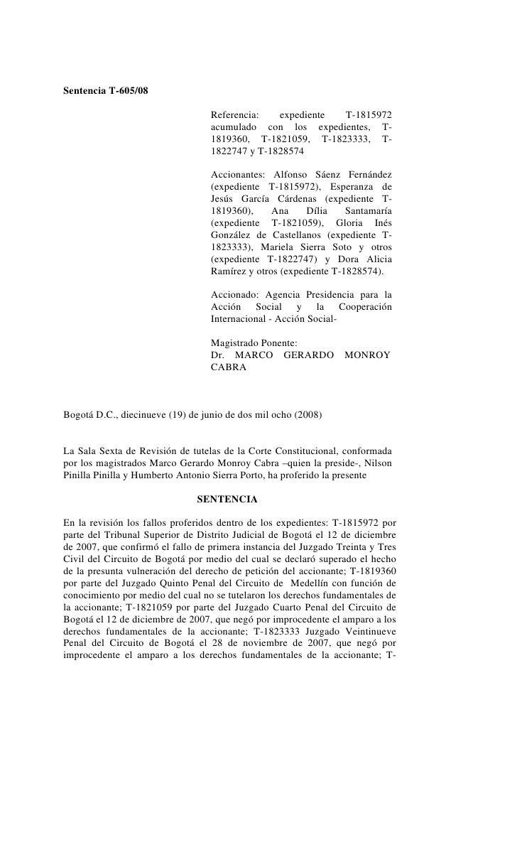 Sentencia T-605/08                                  Referencia:   expediente T-1815972                                  ac...