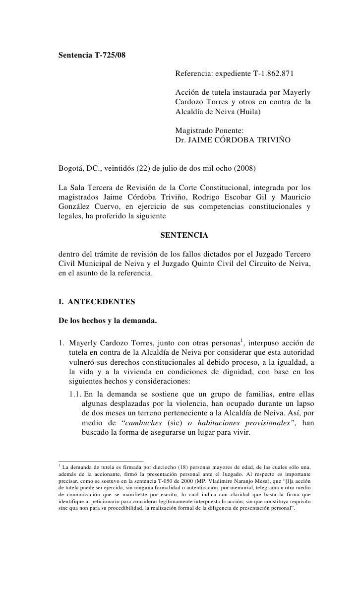Sentencia T-725/08                                                  Referencia: expediente T-1.862.871                    ...