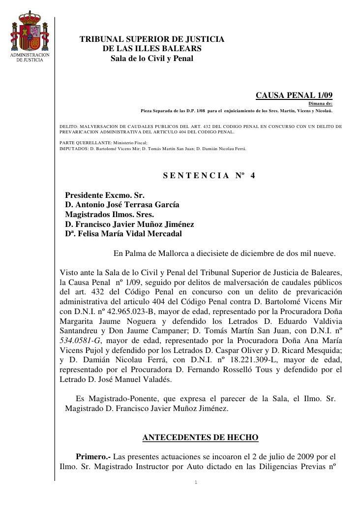 TRIBUNAL SUPERIOR DE JUSTICIA              DE LAS ILLES BALEARS                Sala de lo Civil y Penal                   ...