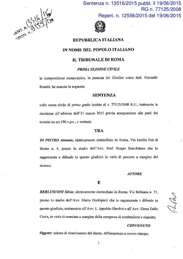 Sentenza n. 13516/2015 pubbl. il 19/06/2015 RG n. 77125/2008 Repert. n. 12556/2015 del 19/06/2015