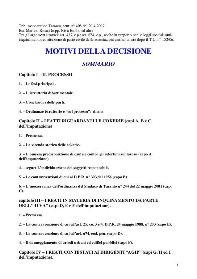 1 Trib. monocratico Taranto, sent. n° 408 del 20.4.2007 Est. Martino Rosati Impp. Riva Emilio ed altri Tra gli argomenti t...