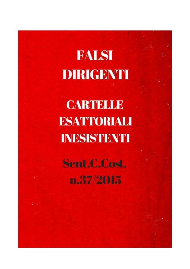 SENTENZA N. 37 ANNO 2015 REPUBBLICA ITALIANA IN NOME DEL POPOLO ITALIANO LA CORTE COSTITUZIONALE composta dai signori: Pre...