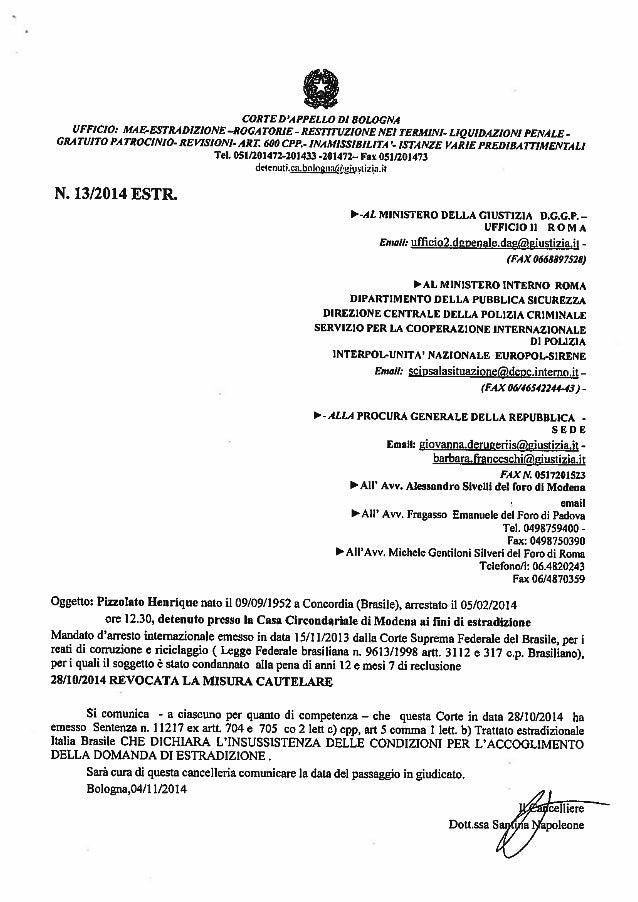 CORTE D 'A PPELLO DI BOLOGNA UFFICIO:  MABESTRADIZIONE —ROGA TO/ UE - RESTITUZIONE NEI TERMINI- LIQUIDAZIONI PENALE - GRA ...