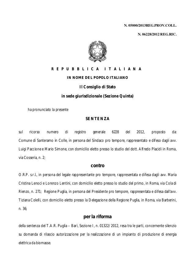 N. 05000/2013REG.PROV.COLL. N. 06228/2012 REG.RIC.  R E P U B B L I C A  I T A L I A N A  IN NOME DEL POPOLO ITALIANO  Il ...