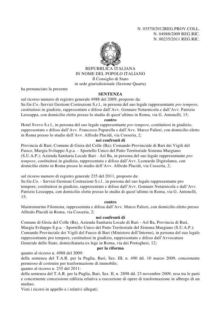 N. 03570/2012REG.PROV.COLL.                                                                           N. 04988/2009 REG.RI...
