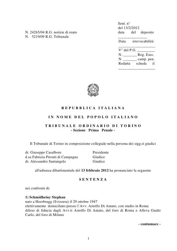 Sent. n°                                                             del 13/2/2012N. 24265/04 R.G. notizie di reato       ...
