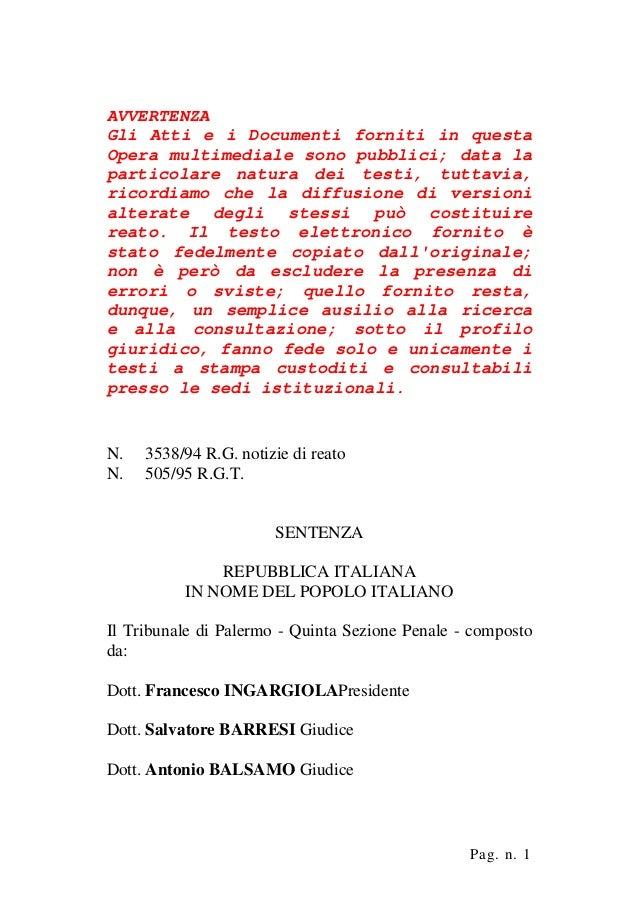 AVVERTENZA Gli Atti e i Documenti forniti in questa Opera multimediale sono pubblici; data la particolare natura dei testi...
