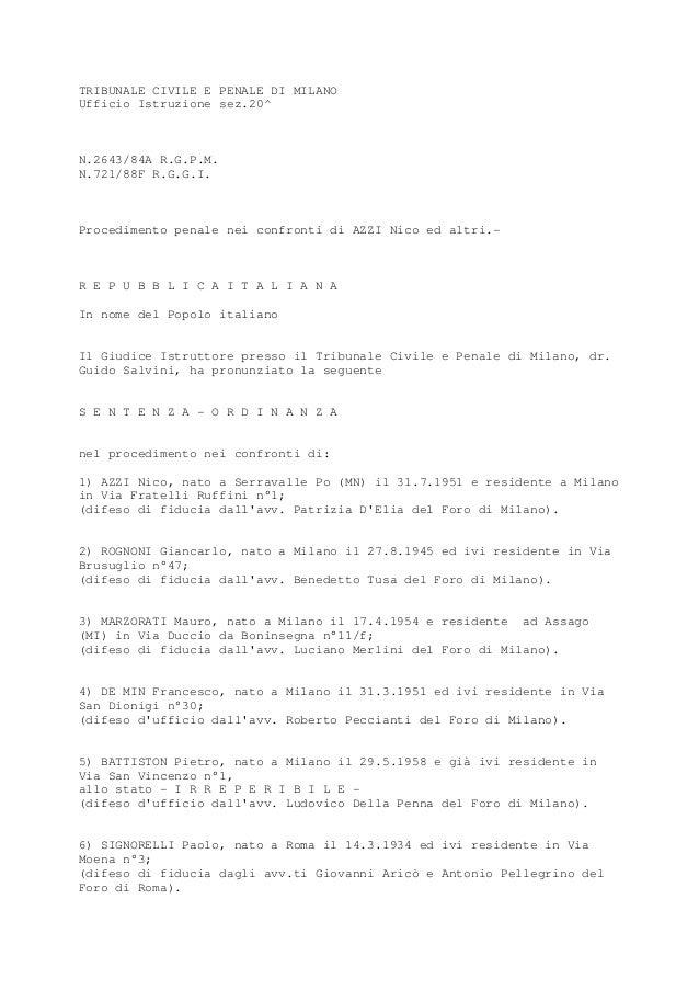 TRIBUNALE CIVILE E PENALE DI MILANO Ufficio Istruzione sez.20^ N.2643/84A R.G.P.M. N.721/88F R.G.G.I. Procedimento penale ...