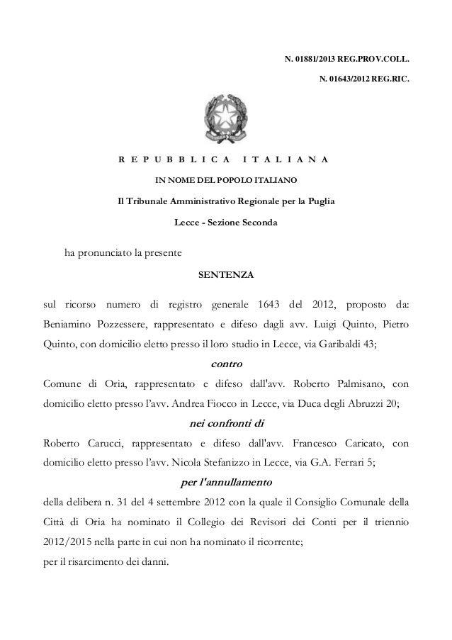 N. 01881/2013 REG.PROV.COLL. N. 01643/2012 REG.RIC. R E P U B B L I C A I T A L I A N A IN NOME DEL POPOLO ITALIANO Il Tri...