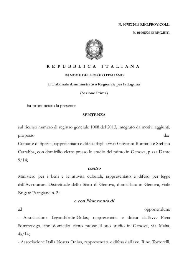 N. 00787/2014 REG.PROV.COLL. N. 01008/2013 REG.RIC. R E P U B B L I C A I T A L I A N A IN NOME DEL POPOLO ITALIANO Il Tri...