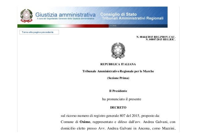 Torna alla pagina precedente N. 00444/2015 REG.PROV.CAU. N. 00807/2015 REG.RIC. REPUBBLICA ITALIANA Tribunale Amministr...