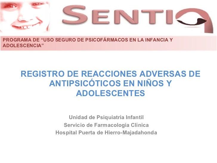 """PROGRAMA DE """"USO SEGURO DE PSICOFÁRMACOS EN LA INFANCIA YADOLESCENCIA""""     REGISTRO DE REACCIONES ADVERSAS DE          ANT..."""