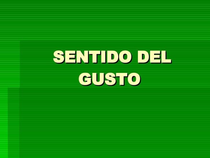 SENTIDO DEL GUSTO