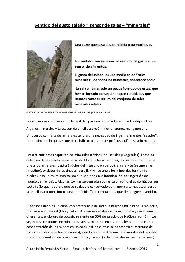 1 Autor: Pablo Fernández Sierra Email: pablofers (en) hotmail.com 15.Agosto.2015 Sentido del gusto salado = sensor de sale...