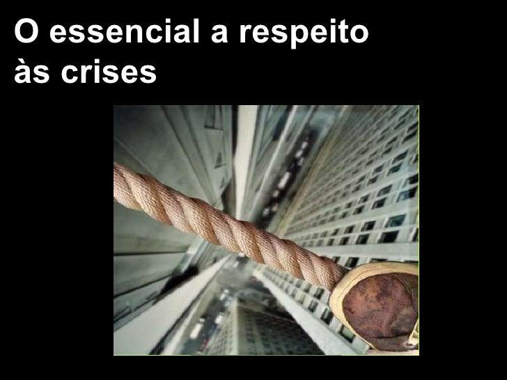 O essencial a respeito às crises