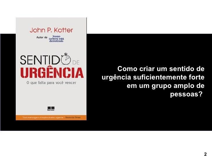 """Resumo do livro """"Sentido de Urgência"""""""