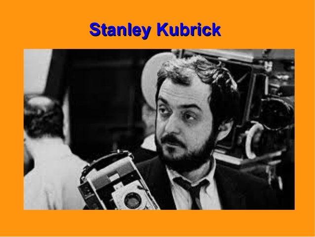 Stanley KubrickStanley Kubrick