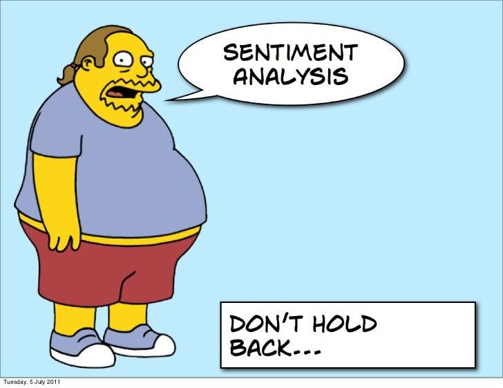 "Negative Sentiment (or ""Sentiment Analysis is Sh*te"") Slide 2"