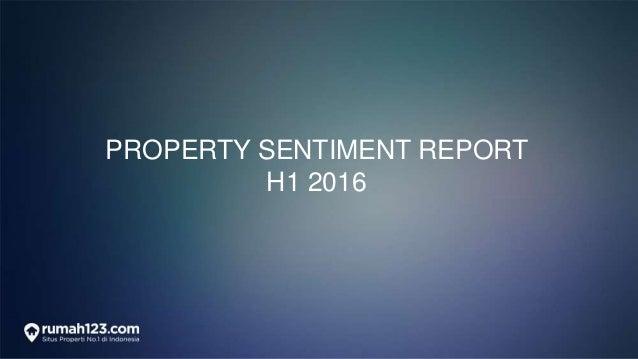 PROPERTY SENTIMENT REPORT H1 2016