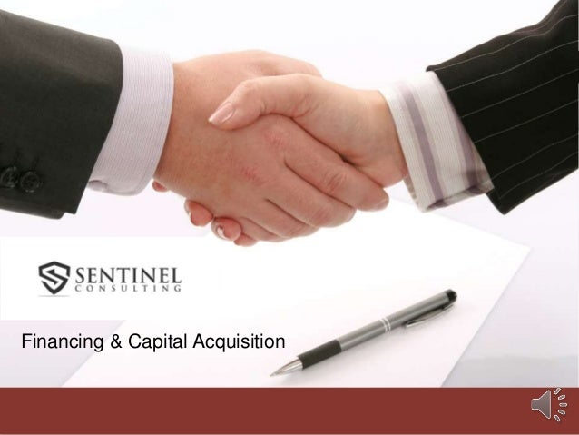 Financing & Capital Acquisition