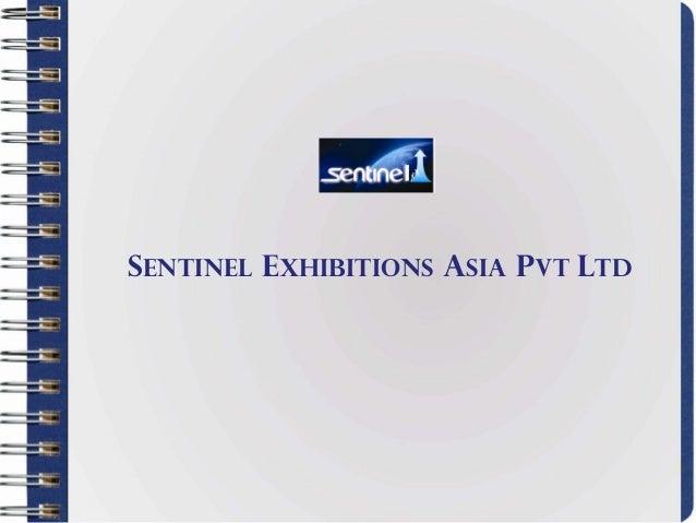 Sentinel exhibitions asia Pvt ltd