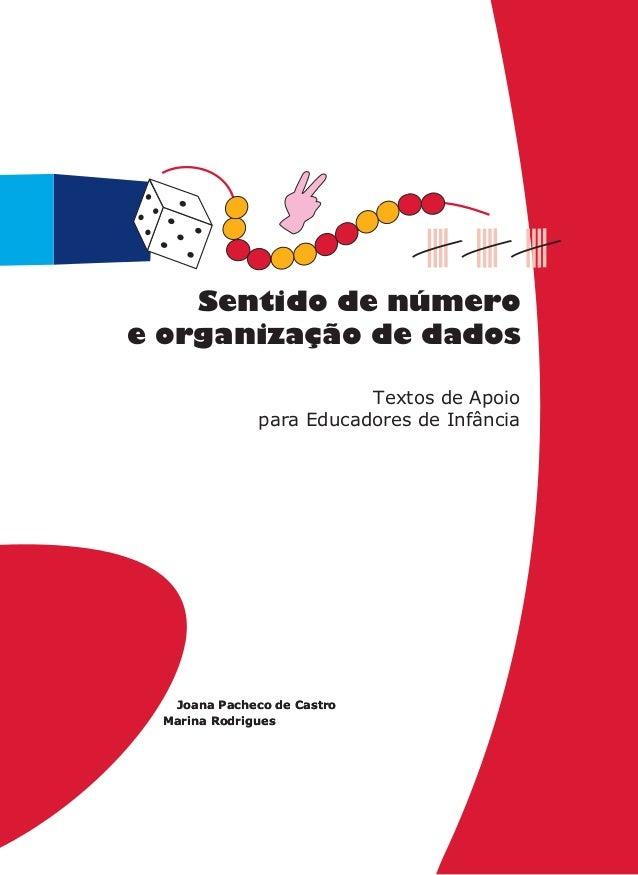 Joana Pacheco de Castro Marina Rodrigues Textos de Apoio para Educadores de Infância Joana Pacheco de Castro Marina Rodrig...