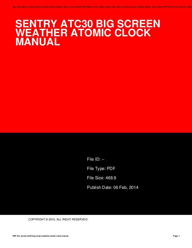sentry atc30 big screen weather atomic clock manual rh slideshare net sentry atomic clock instructions sentry atomic clock instructions