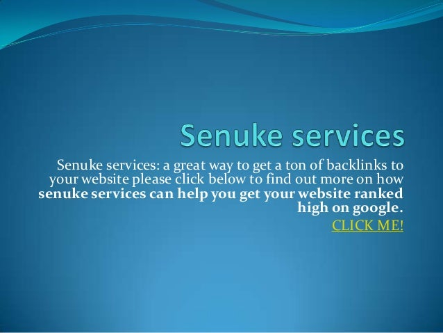 Senuke services: a great way to get a ton of backlinks to  your website please click below to find out more on howsenuke s...