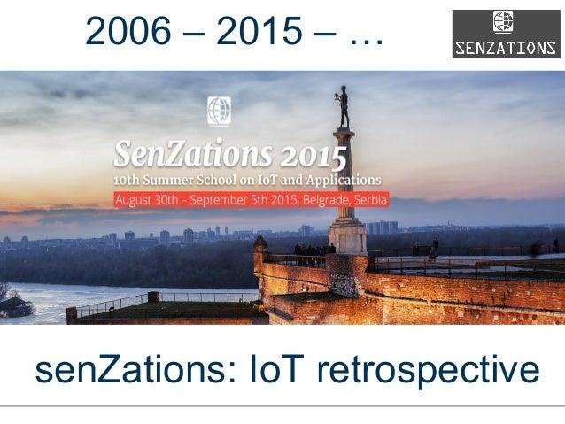Senzations'15: 10 years retrospective
