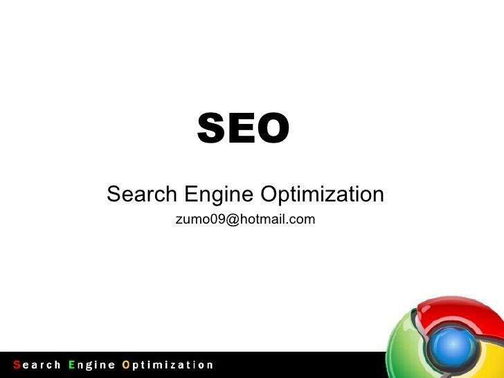 SEO Search Engine Optimization [email_address]
