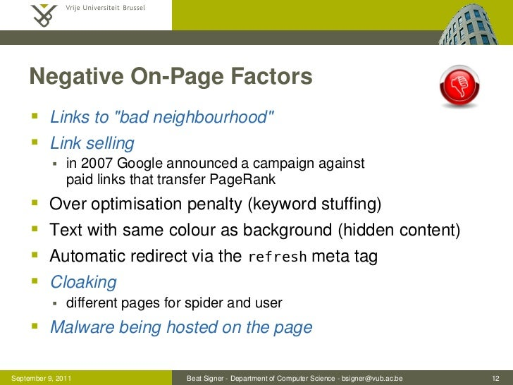 """Negative On-Page Factors      Links to """"bad neighbourhood""""      Link selling              in 2007 Google announced a ca..."""