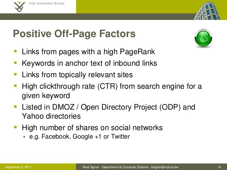 Positive Off-Page Factors         Links from pages with a high PageRank         Keywords in anchor text of inbound links...