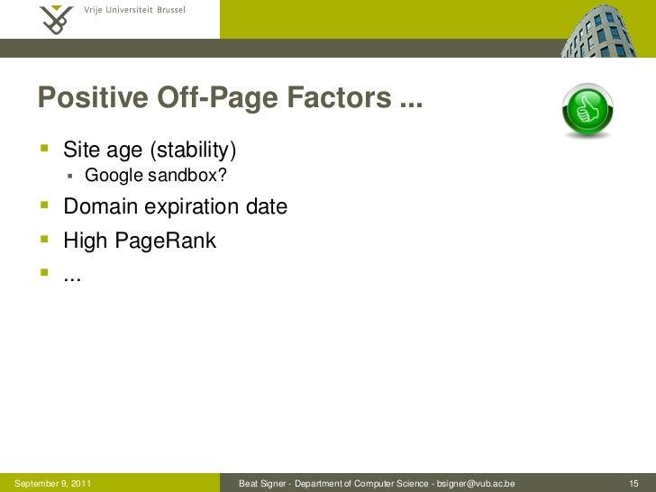 Positive Off-Page Factors ...      Site age (stability)              Google sandbox?      Domain expiration date      ...