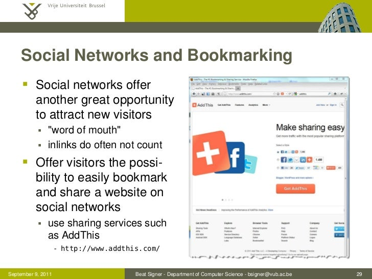 Social Networks and Bookmarking      Social networks offer          another great opportunity          to attract new vis...