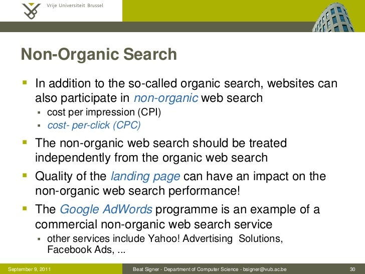 Non-Organic Search      In addition to the so-called organic search, websites can          also participate in non-organi...