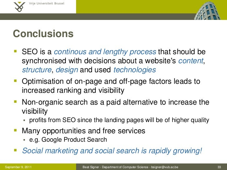 Conclusions      SEO is a continous and lengthy process that should be          synchronised with decisions about a websi...