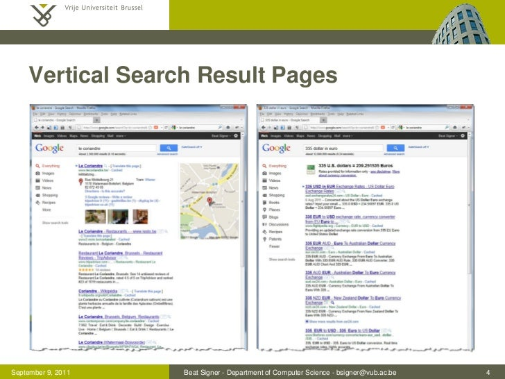 Vertical Search Result PagesSeptember 9, 2011   Beat Signer - Department of Computer Science - bsigner@vub.ac.be   4