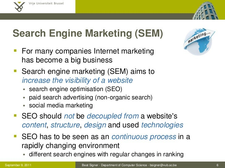 Search Engine Marketing (SEM)      For many companies Internet marketing          has become a big business      Search ...
