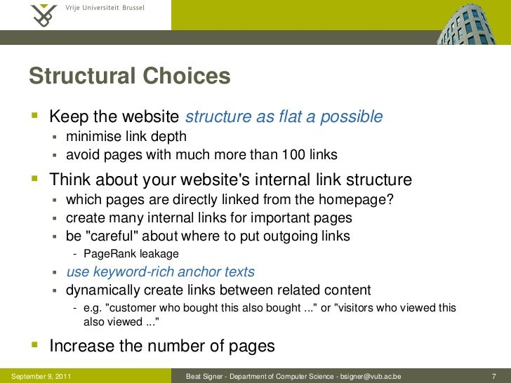 Structural Choices      Keep the website structure as flat a possible              minimise link depth              avo...
