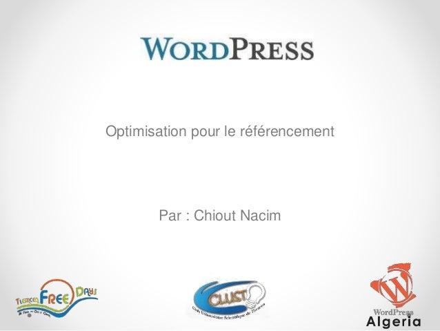 Optimisation pour le référencement Par : Chiout Nacim