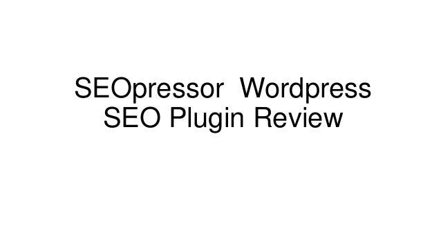 SEOpressor Wordpress  SEO Plugin Review