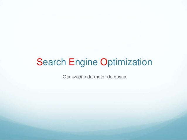 Search Engine Optimization Otimização de motor de busca