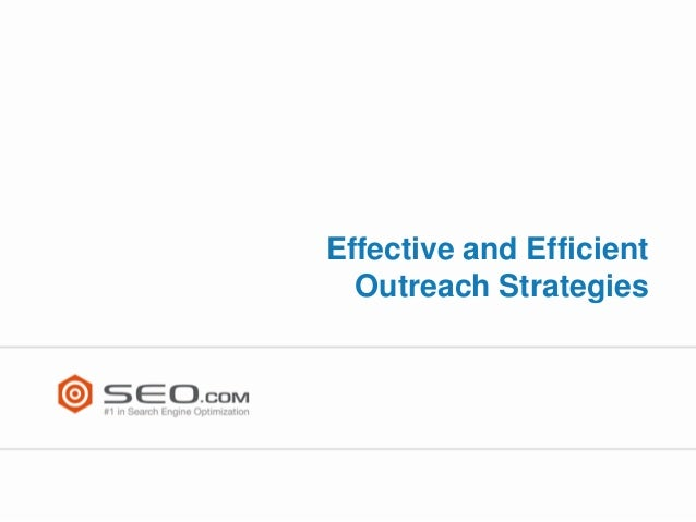 Effective and Efficient Outreach Strategies