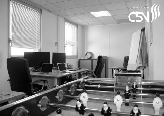L'Agence CSV est une agence de référencement naturel créée en 2011. Elle est gérée par Alexandre CHOMBEAU, expert certifié...