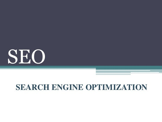 dissertation on search engine optimization Going on our fourth year, the best local seo company is still growing across the nation anywhere in the united states we outperform our competition as well as our clients in the areas of website design, search engine optimization and search engine management.