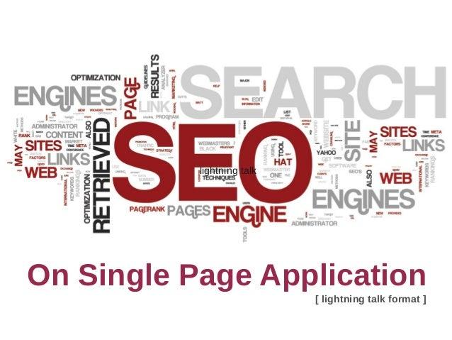 On Single Page Application lightning talk [ lightning talk format ]