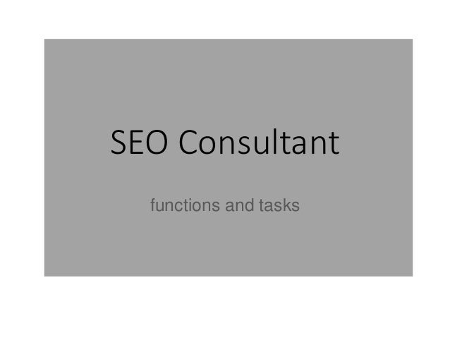 SEO Consultant functions and tasks