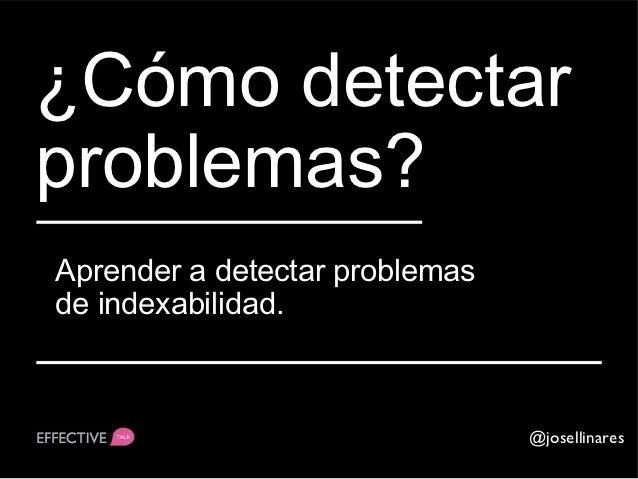 ¡¡¡Aviso!!!Esta es la parte más técnica del SEO                                 @josellinares