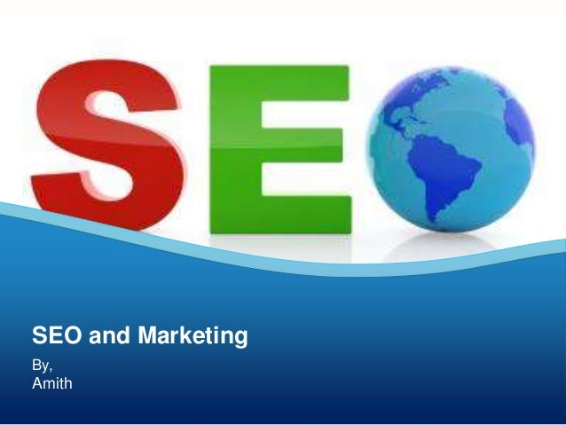 SEO and Marketing By,  Amith